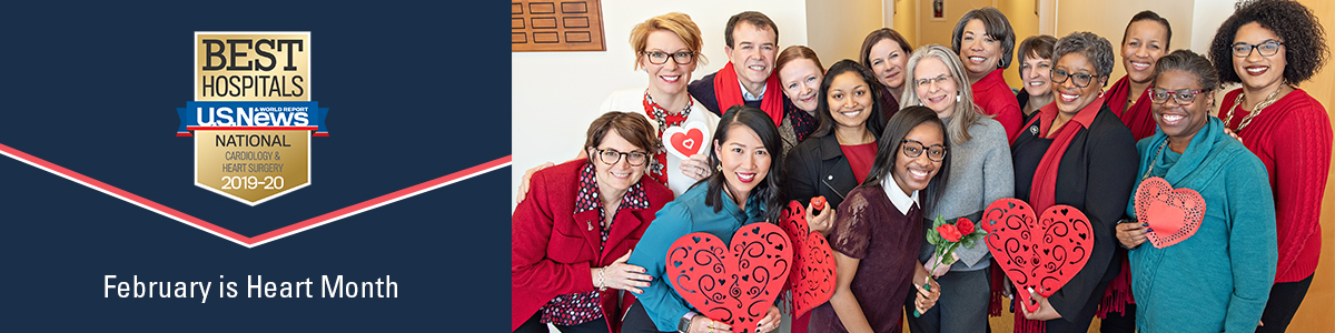 """USNWR Best Hospitals badge for Cardiology & Heart Surgery 2019-20 and text reading """"February is Heart Month"""" and diverse group people wearing red or holding large paper hearts"""