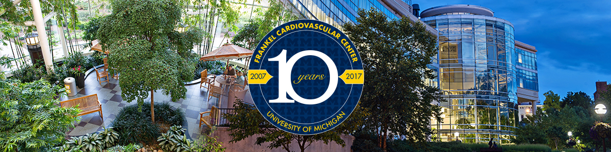 U-M Frankel Cardiovascular Center atrium and outside of building with 10th anniversary seal