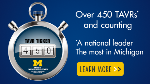 Over 400 TAVRs performed--a national leader and the most in Michigan. Click to learn more.
