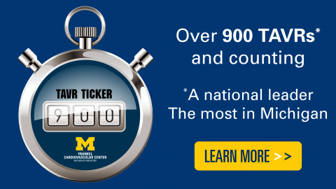 Over 900 TAVRs and counting - a national leader, the most in Michigan - click to be taken to TAVR page