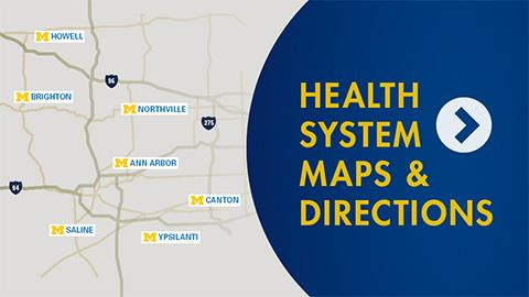 Health System Maps and Directions